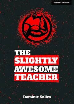 The Slightly Awesome Teacher