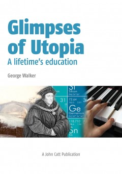 Glimpses of Utopia