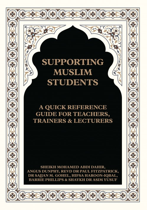 Supporting Muslim Students: A quick reference guide for teachers, trainers and lecturers