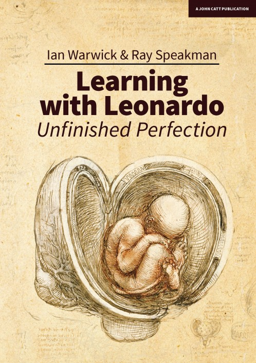 Learning with Leonardo: Unfinished Perfection