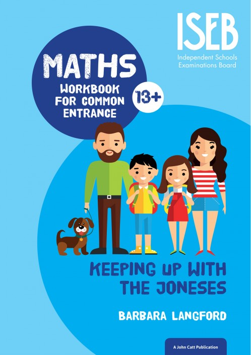 Keeping Up with the Joneses: Maths Workbook for Common Entrance
