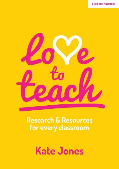 Love to Teach: Research and Resources for every classroom