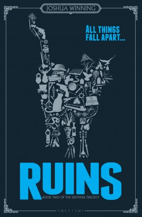 Ruins –  Book Two of the Sentinel Trilogy