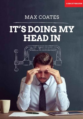 It's Doing My Head In: Leading complex organisations with a Palaeolithic brain