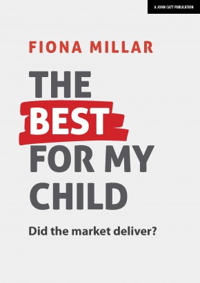 The Best For My Child: Did the market really deliver?