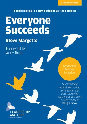 Everyone Succeeds: Leadership Matters in action