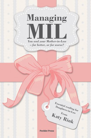 Managing MIL: You and your Mother-in-Law - for better, or for worse?