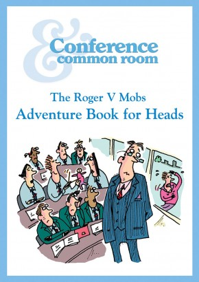 The Roger V Mobs Adventure Book for Heads