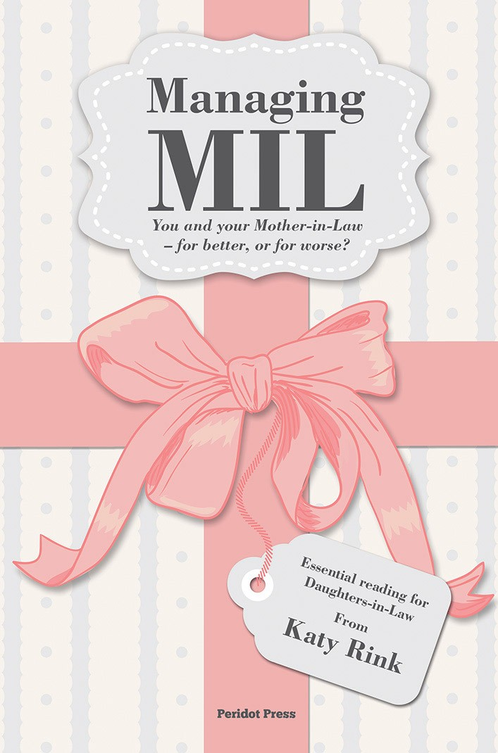 Managing MIL: You and your Mother-in-Law – for better, or for worse?