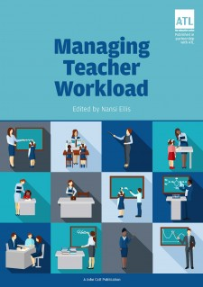 Managing Teacher Workload: A Whole-School Approach to Finding the Balance