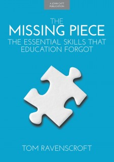 The Missing Piece: The essential skills that education forgot