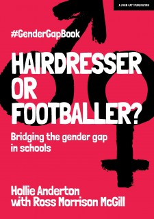 Hairdresser or Footballer? Bridging the gender gap in schools