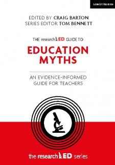 The researchED Guide to Education Myths