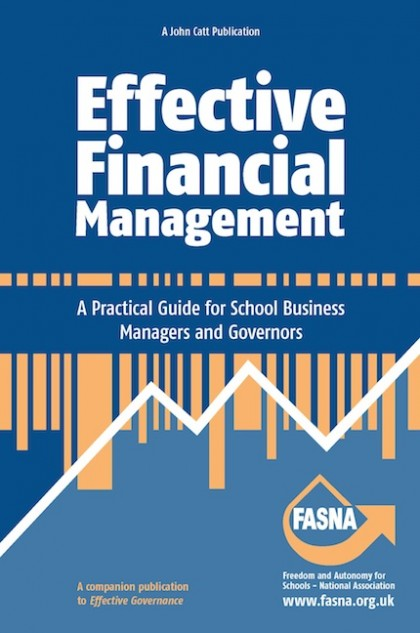 Effective Financial Management: A Practical Guide for School Business Managers and Governors