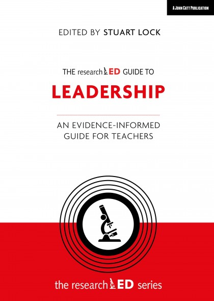 The researchED Guide to Leadership
