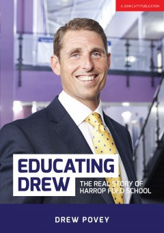 Educating Drew: The real story of Harrop Fold School