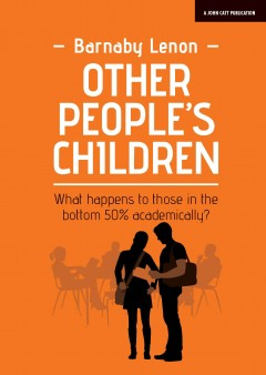 Other People's Children: What happens to those in the bottom 50% academically?