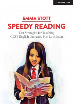 Speedy Reading: Fast Strategies for Teaching GCSE English Literature Post-Lockdown