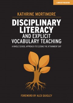 Disciplinary Literacy and Explicit Vocabulary Teaching