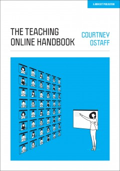 The Teaching Online Handbook