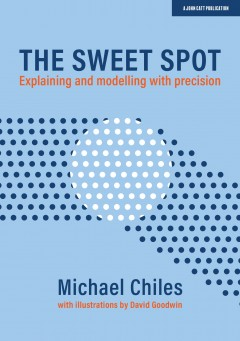 The Sweet Spot: A guide to efficient and effective teaching