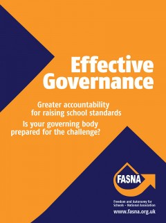Effective Governance: Greater accountability for raising school standards (FASNA)