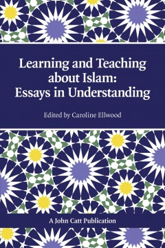 Learning and Teaching about Islam