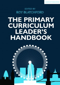 The Primary Curriculum Leader's Handbook