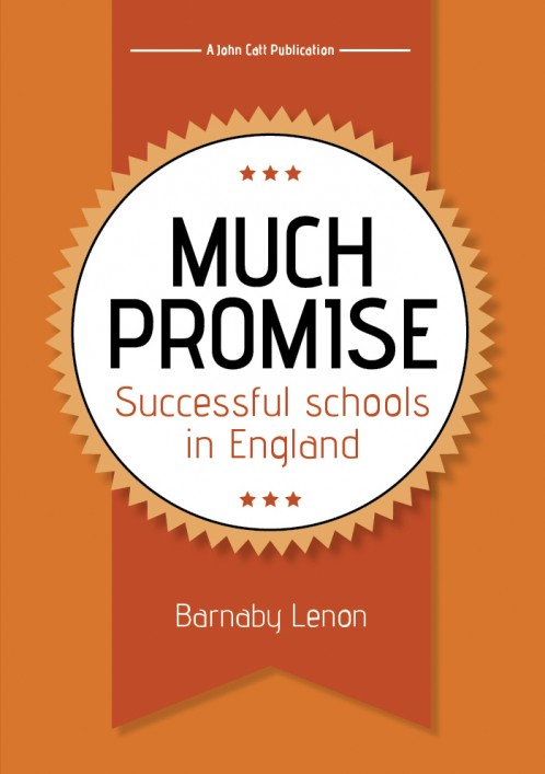 Much Promise: Successful schools in England