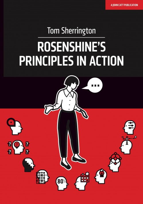 Rosenshine's Principles in Action