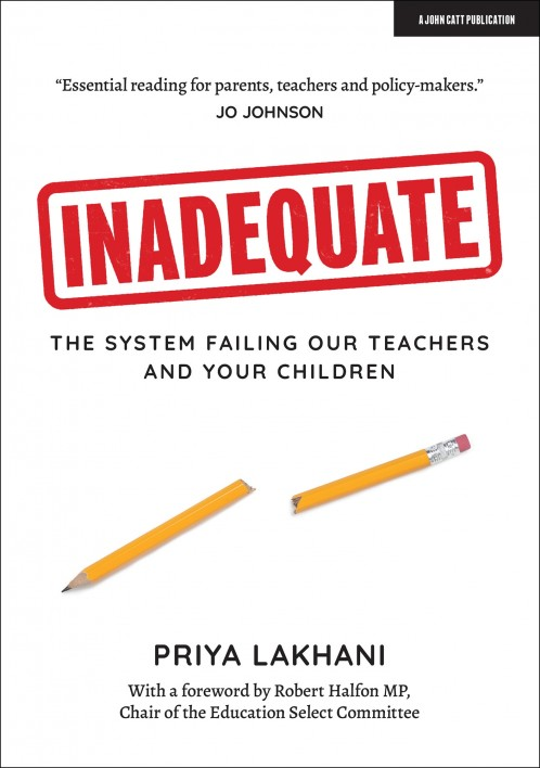 Inadequate: The system failing our teachers and your children