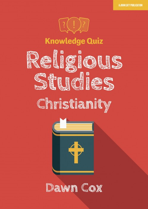 Knowledge Quiz: Religious Studies - Christianity