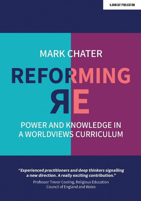 Reforming Religious Education: Power and Knowledge in a Worldviews Curriculum