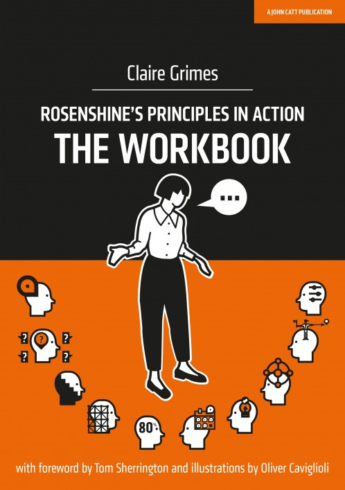 Rosenshine's Principles in Action: The Workbook (BUNDLES OF FIVE)
