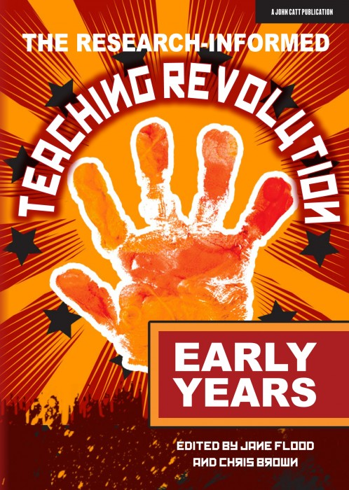 The Research-informed Teaching Revolution – Early Years