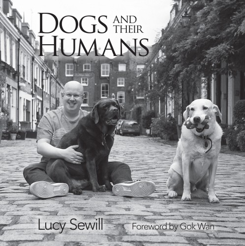 Dogs and their Humans: by Lucy Sewill