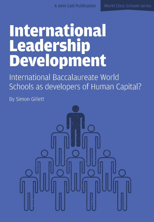 International Leadership Development: International Baccalaureate World Schools as developers of Human Capital?