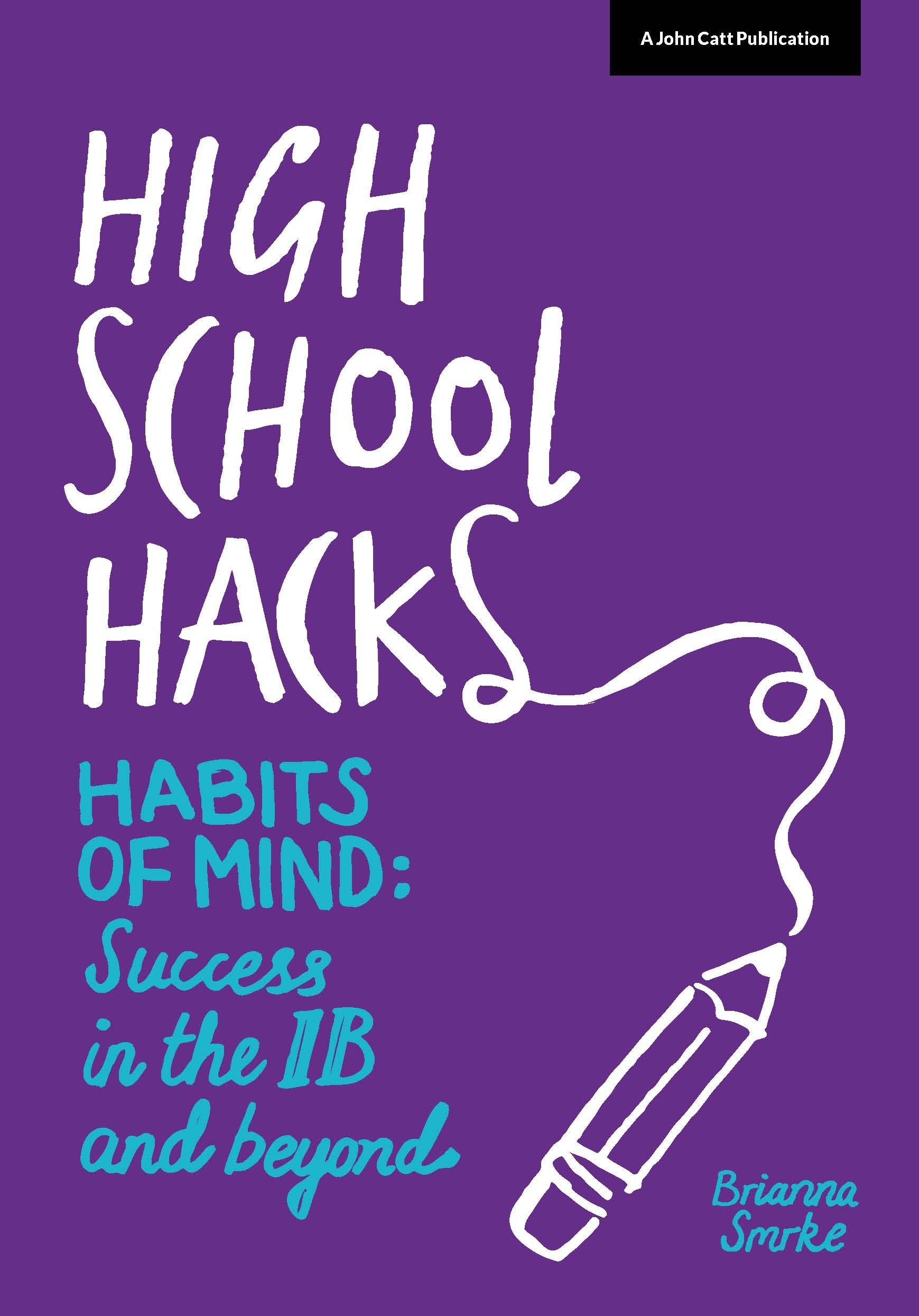 High School Hacks: Success in the IB and beyond