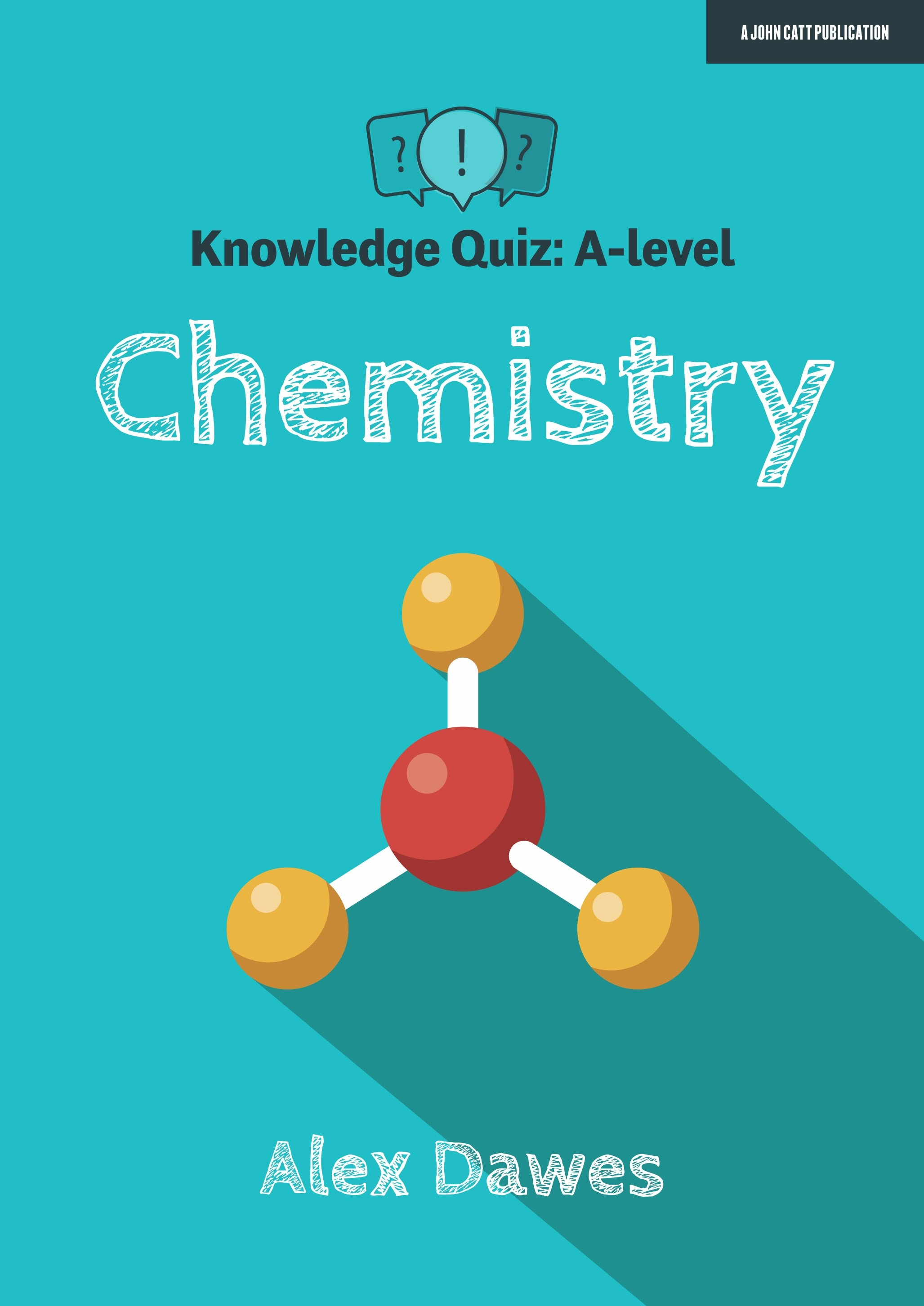 Knowledge Quiz: A-level Chemistry