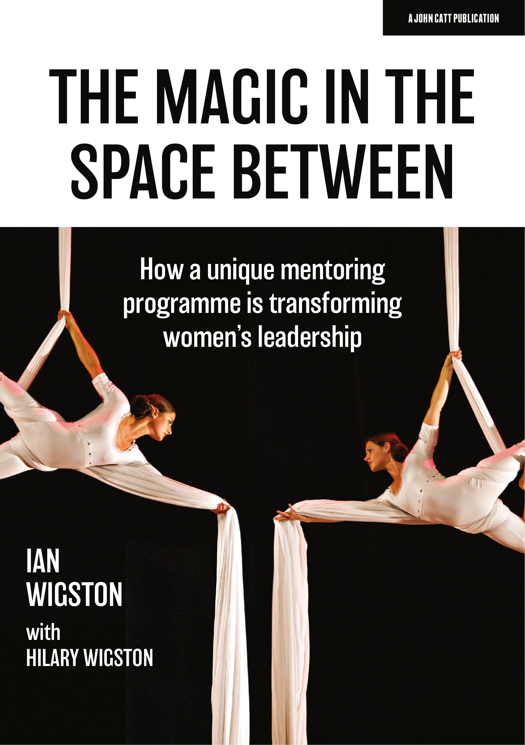 The Magic in the Space Between: How a unique mentoring programme is transforming women's leadership