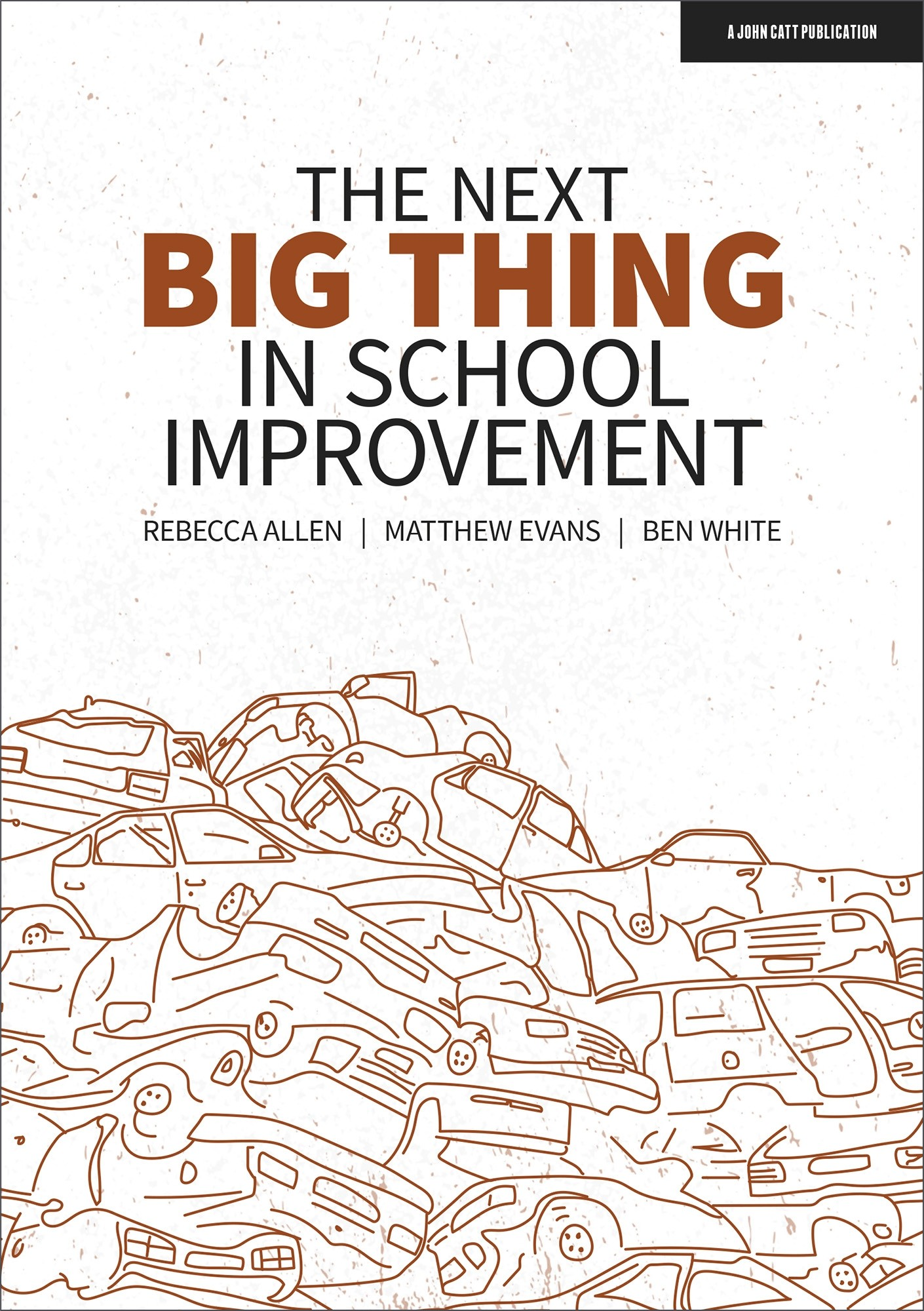 The Next Big Thing in School Improvement