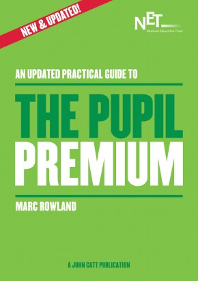 An UPDATED Practical Guide: The Pupil Premium