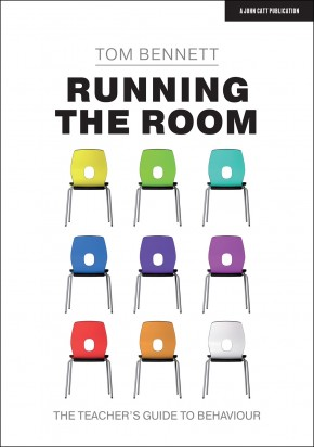 Running the Room: The Teacher's Guide to Behaviour (SINGLE COPY)