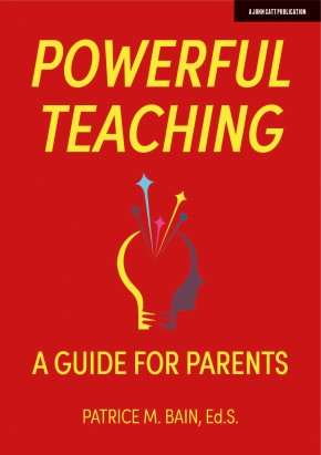 Powerful Teaching: A Guide for Parents