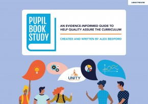 Pupil Book Study: An evidence-informed guide to help quality assure the curriculum
