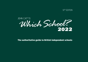 Which School? 2022: A guide to UK independent schools