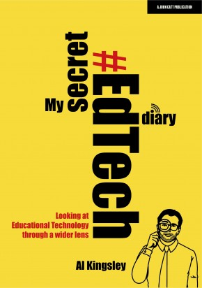 My Secret #EdTech Diary: Looking at Educational Technology through a wider lens