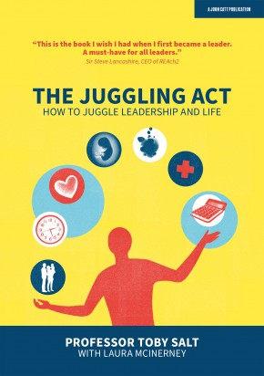 The Juggling Act: How to juggle leadership and life