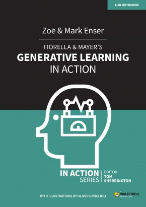 Fiorella & Mayer's Generative Learning in Action