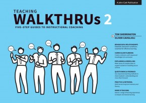 Teaching WalkThrus VOLUME 2